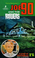 Joe 90 And The Raiders