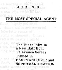 Taken from the front page of an original script for The Most Special Agent