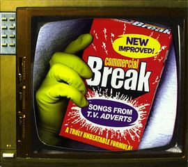Commercial Break - Songs From T.V. Adverts