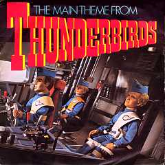 The Main Theme From Thunderbirds
